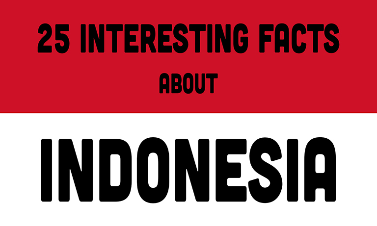 25 Interesting Facts About Indonesia You Might Not Know  WowShack