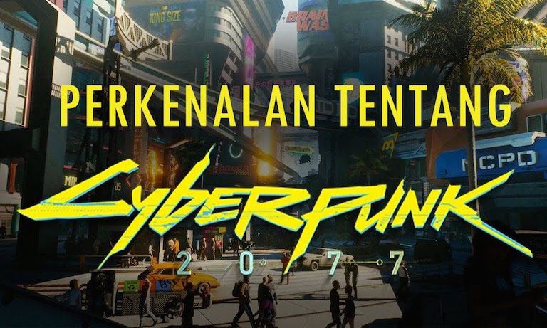 Funny Cyberpunk 2077 Trailer With Indonesian Memes Goes ...